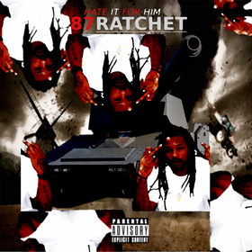 Hate It For Him #87Ratchet front cover