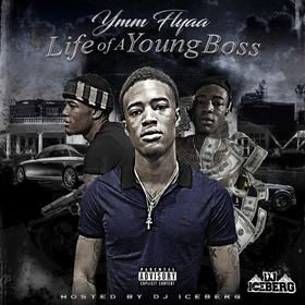 Life Of A Young Boss YWM Flyaa front cover