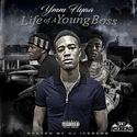 Life Of A Young Boss by YWM Flyaa