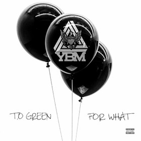 FOR WHAT T.o Green front cover