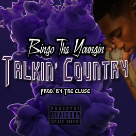 Talking Country - (Single) Bingo Tha Youngin front cover