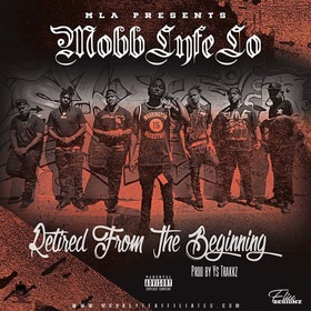 Retired From The Beginning MobbLyfeLo front cover