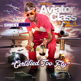 Aviator Class Vol. 1 (Certified Too Fly) Shiest Brim front cover