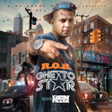 Ghetto Star R.O.B. front cover