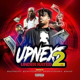 UPNEXT UNDERATED 2 DJ Steel ATL front cover