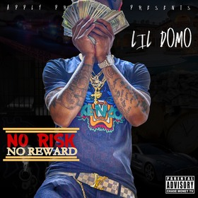 No Risk No Reward Lil Domo front cover