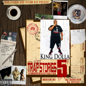 Trap Stories 5: Under Investigation King Dolla front cover