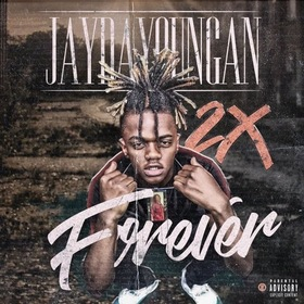 2x Forever JayDaYoungan front cover