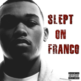 Slept On Franco ft Slept On Franco Project Pat front cover