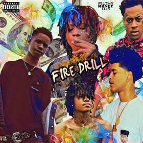Fire Drill Filthy Money Mixtapes front cover