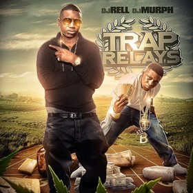 Trap Relays DJ Rell front cover