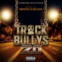 Track Bully's 20 by Tampa Mystic