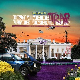 In Trap We Trust Flexx front cover