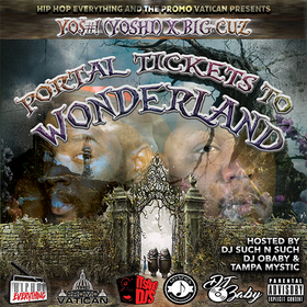 Portal Tickets To Wonderland ft Big Cuz YO$#!  front cover