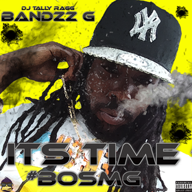 Its Time #BOSMG Bandzz G front cover