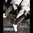 I AM MONEY 2 by Billionaire Swagger