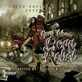 Born Rebel by Byrd Money DJ Stop N Go front cover