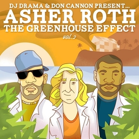 The Greenhouse Effect Vol. 2 Asher Roth front cover