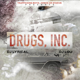 Drugs Inc DJ LYRICAL front cover