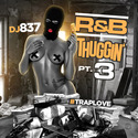 R&B Thuggin 3 DJ 837 front cover