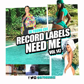 Dj Young Cee- Record Labels Need Me Vol 147 Dj Young Cee front cover