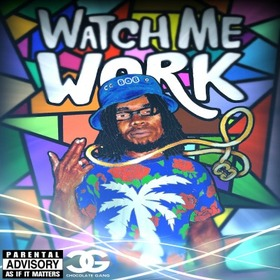 Watch Me Work  Bob front cover