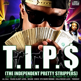 TIPS:The Independent Pretty Strippers Mixtape DJ AceBoogieNola front cover