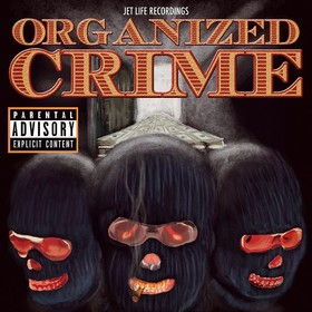 Organized Crime Jet Life front cover