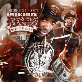 In Freebandz We Trust (Presented By Future) Doe Boy front cover