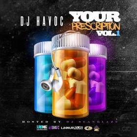 Your Prescription Vol. 1 DJ Havoc front cover