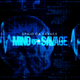 Mind Of A Savage Spaid Da Savage front cover