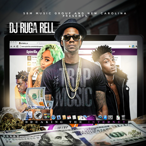 Trap Music Breaking The Internet Dj Ruga Rell Front Cover