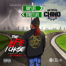The Life I Chose BigDawg Chino front cover