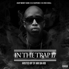In The Trap 17 (Hosted By Sy Ari Da Kid) DJ ASAP front cover