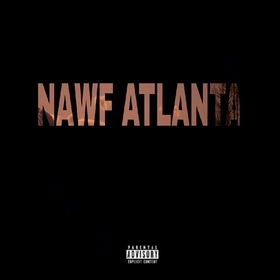 NAWF ATLANTA THE MIXTAPE byrd front cover