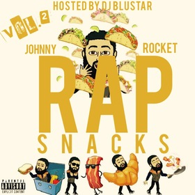 Rap Snacks Vol. 2 Johnny Rocket front cover