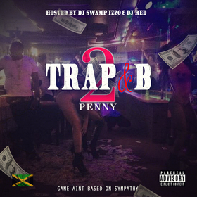 TRAPNB2:GAME AINT BGASED ON SYMPATHY PENNY front cover