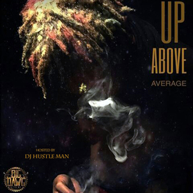 Day 1 Cassh - Up Above Average Dj Hustle Man front cover
