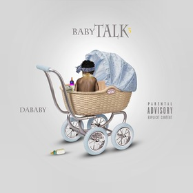 Baby Talk 3 Da Baby front cover