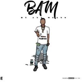 B.A.M (By Any Means) Mody #3ME front cover