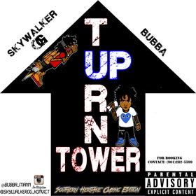 Turn Up Tower (Southern Heritage Classic Edition) Skywalker OG front cover