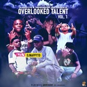 Overlooked Talent Vol. 1 (Hosted by DJNAPPYTO) by DJNAPPYTO