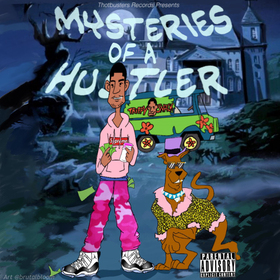 Mysteries Of A Hustler Don gumz front cover