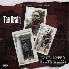 Life After Gutta Beezy Tae Drain front cover