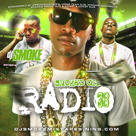 Smoked Out Radio 38 (Special Edition) DJ Smoke front cover