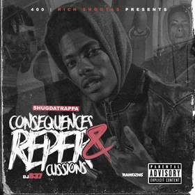 Consequences & Repercussions Shug Da Trappa front cover