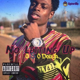 """No Lettin Up"" OSODoughh front cover"