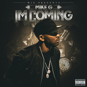 Im Coming Mike G. front cover