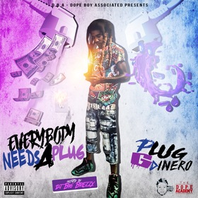 Everybody Need A Plug Dj Illy Jay front cover
