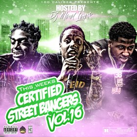 This Weeks Certified Street Bangers Vol.16 DJ Mad Lurk front cover
